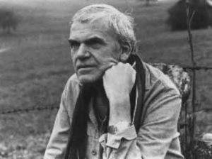 """""""Milan Kundera"""""""